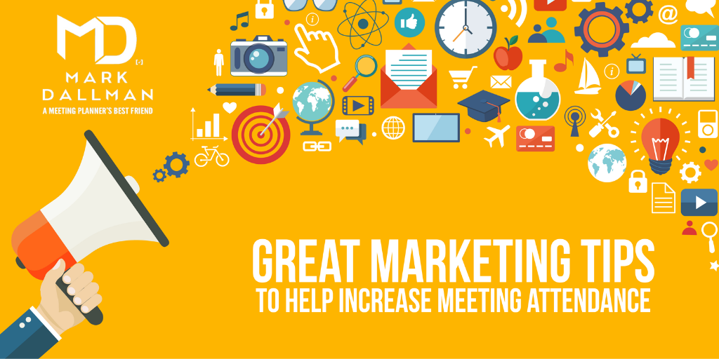 Great Marketing Tips To Help Increase Meeting Attendance - A Meeting